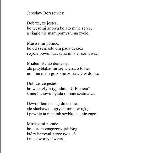 Jaroslaw Borszewicz Dobrze Ze Jestes Poems Poem Quotes Polish Words