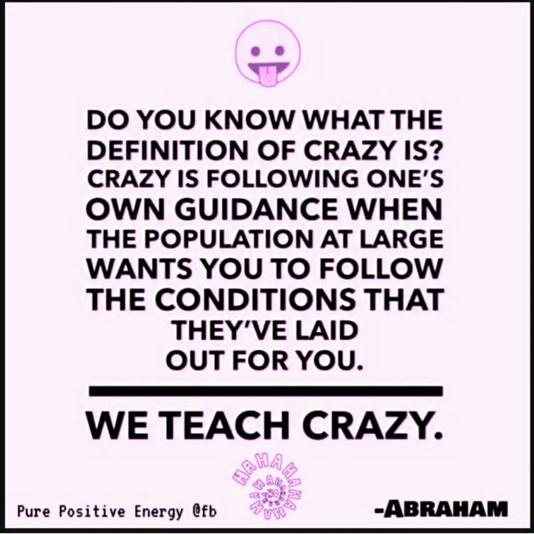 Crazy When You Follow Your Inner Guidance Abraham Hicks Quotes Rise And Grind Quotes Quotes