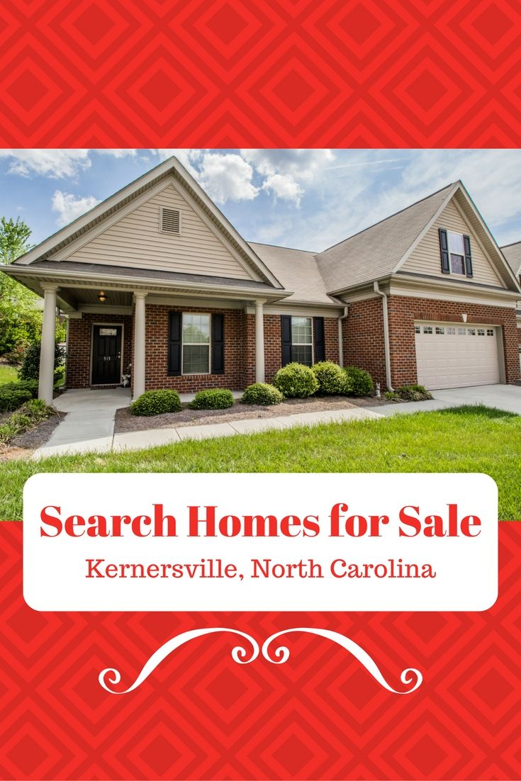 Visit Our Website To Search For Homes For Sale In Kernersville Nc And Throughout The North Carolina Triad House Search North Carolina