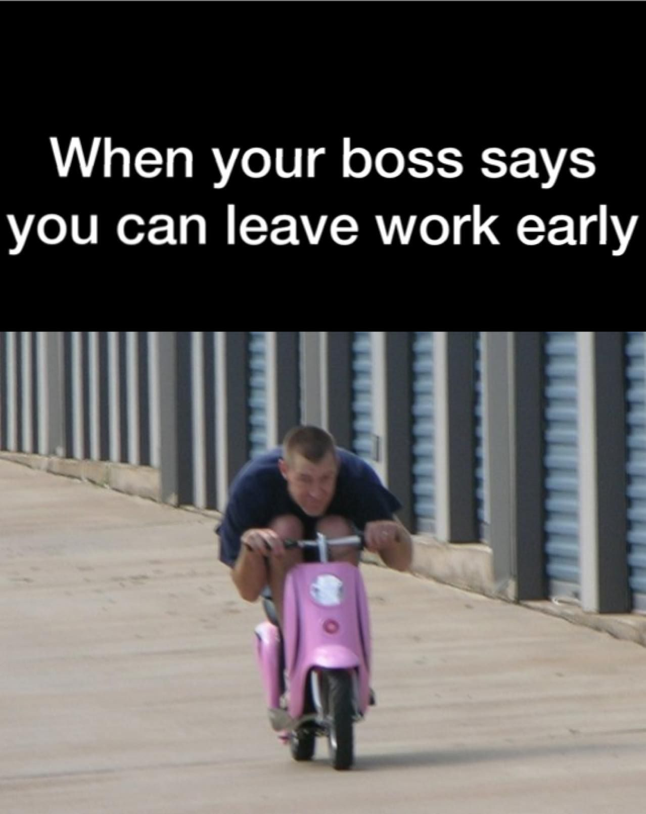 Get To Work Early Meme