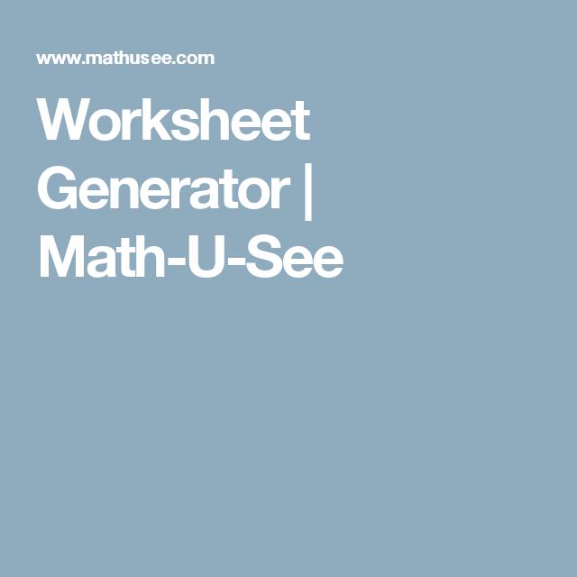 Worksheet Generator Math U See Worksheet Generator Worksheets Free Math Worksheets
