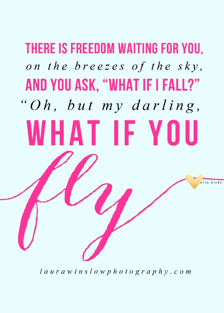 What If You Fly Quote Laura Winslow Photography Scribd Quotes