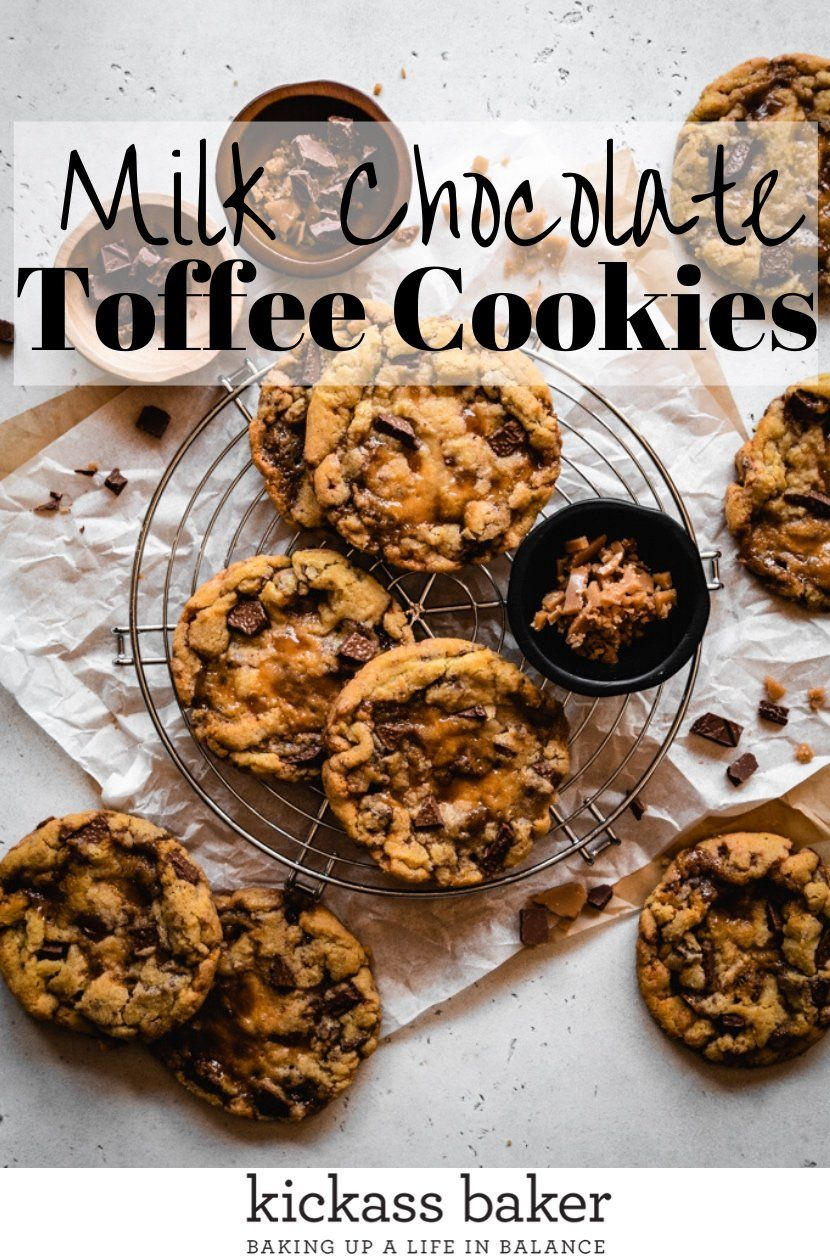 Photo of Soft & Chewy Milk Chocolate Toffee Cookies – kickass baker