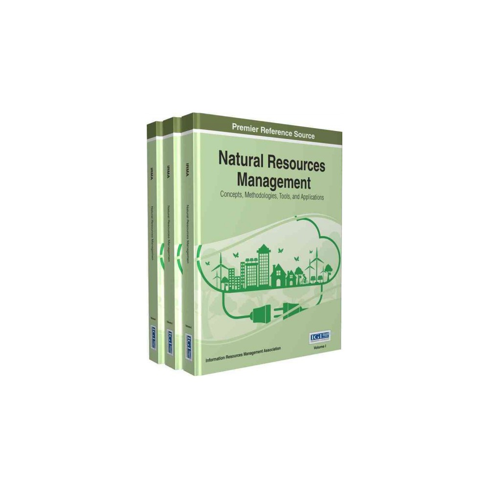 Natural Resources Management : Concepts, Methodologies, Tools, and Applications (Hardcover)