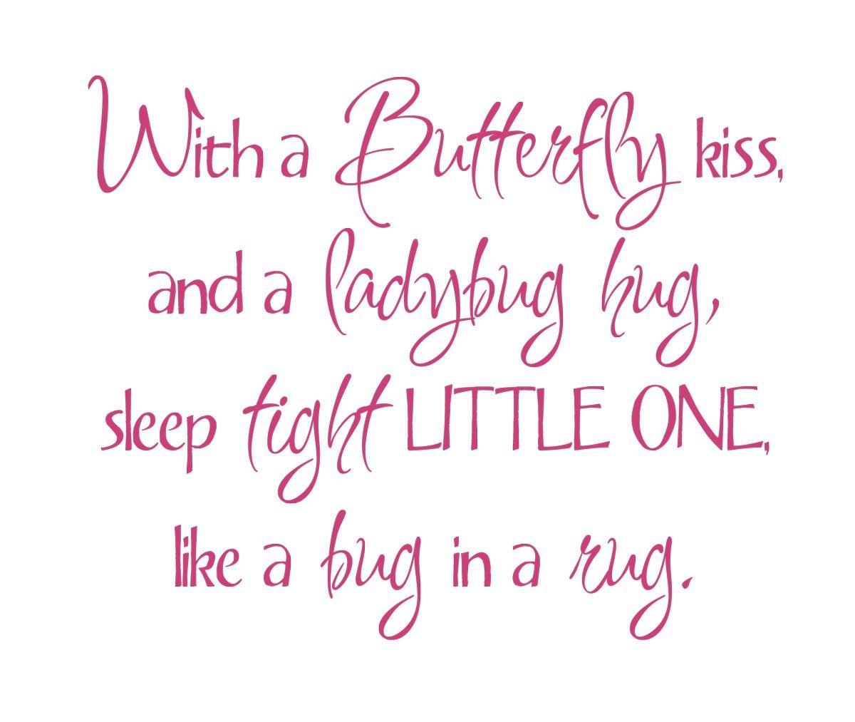 Butterfly Kiss And A Ladybug Hug