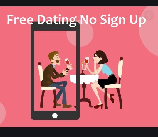 Free dating site no signup required