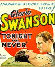Tonight Or Never (1931)