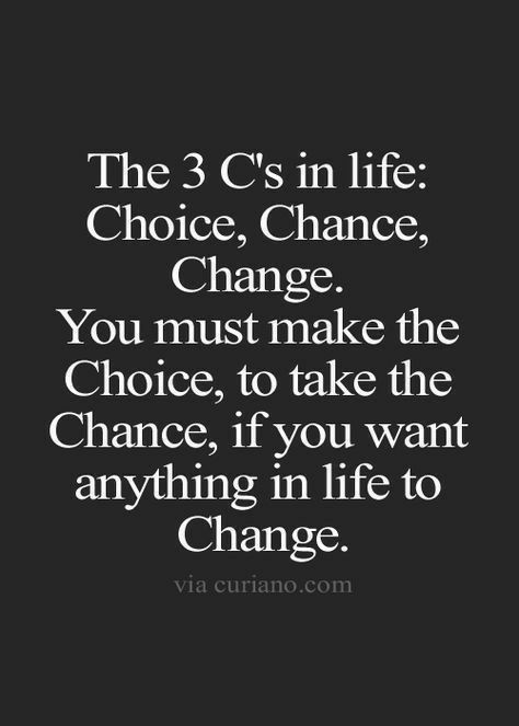 Make the choice, to take the chance on improving y... - #affirmations #Chance #choice #improving #quotesabouttakingchances