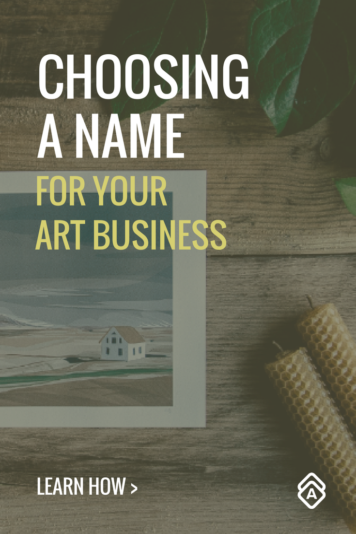 How To Choose The Right Name For Your Art Business Follow These Do S And Don Ts To Pick The Perfect Name For Your Art Business Jobs In Art Cute Business Names