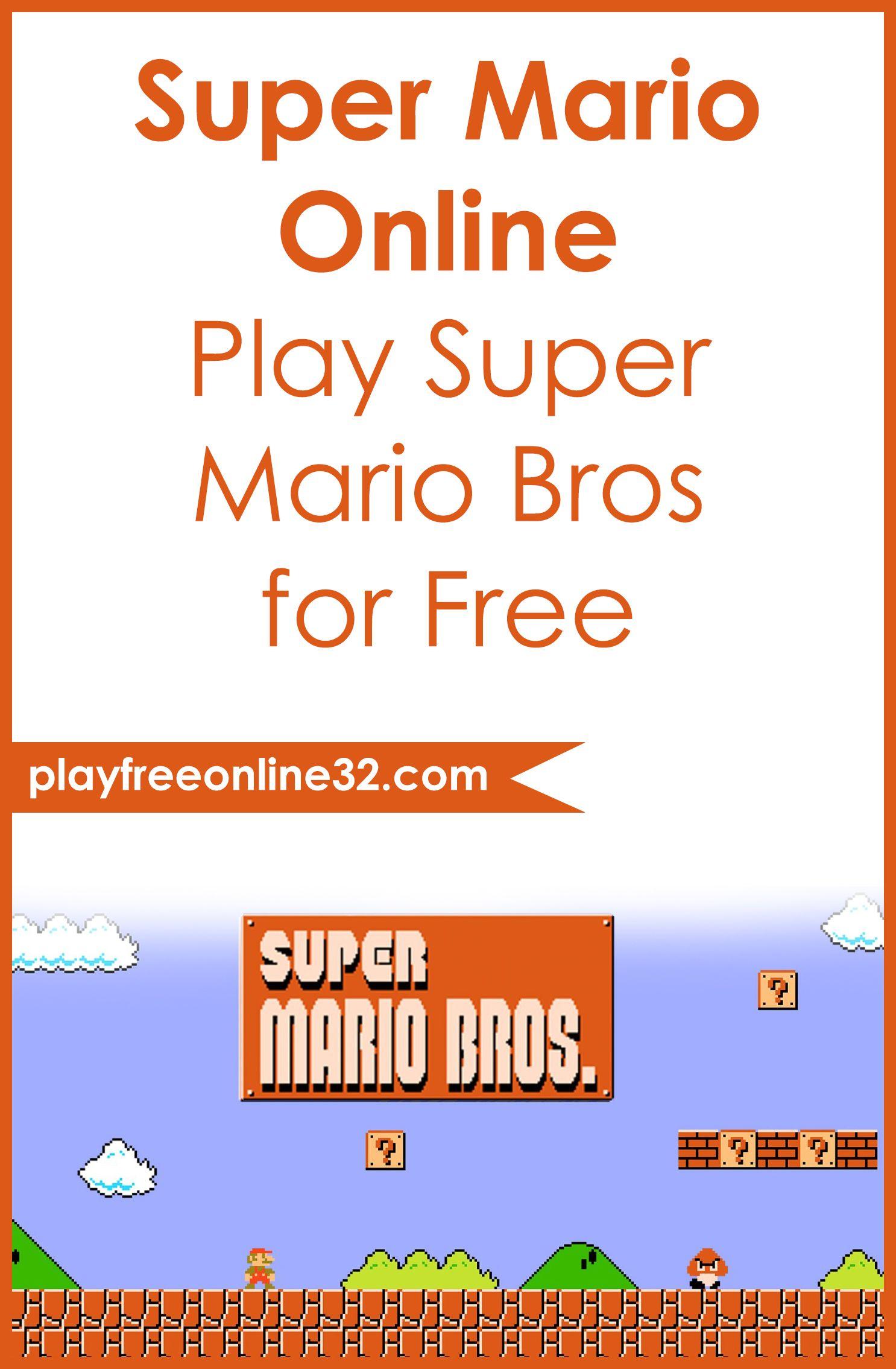 Super Mario Online Play Super Mario Bros For Free Super Mario Bros Super Mario Fun Online Games