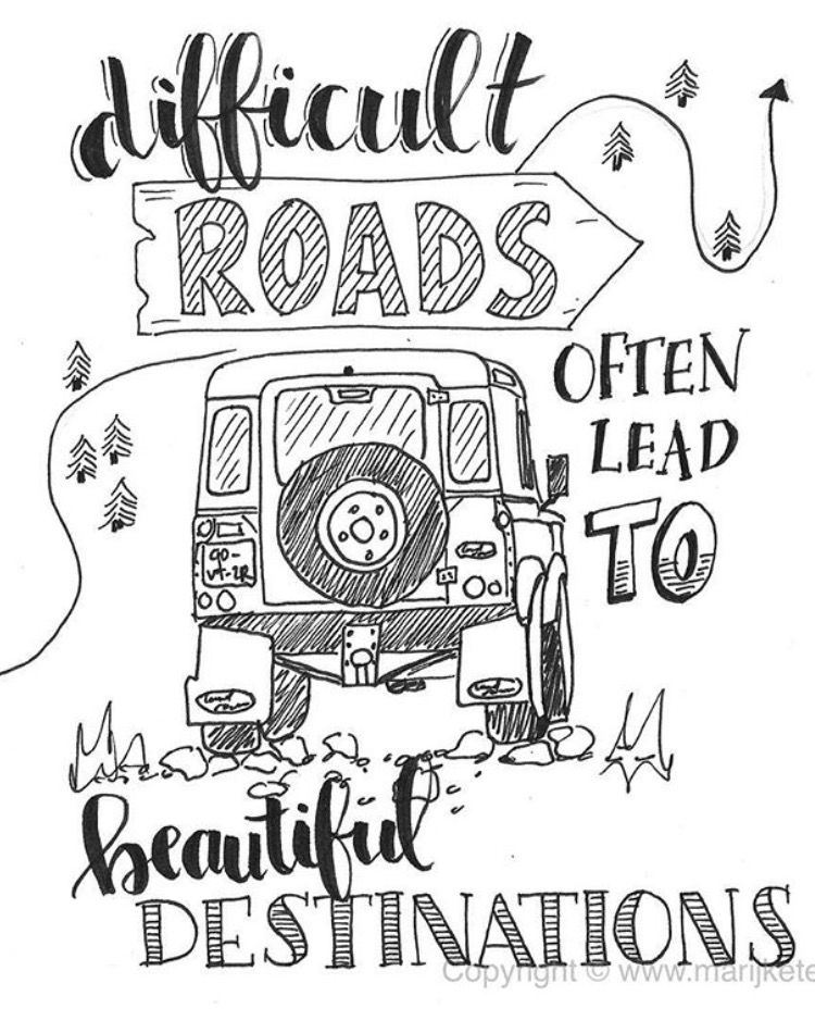 """Quote coloring page for adults """"Difficult roads often lead ..."""