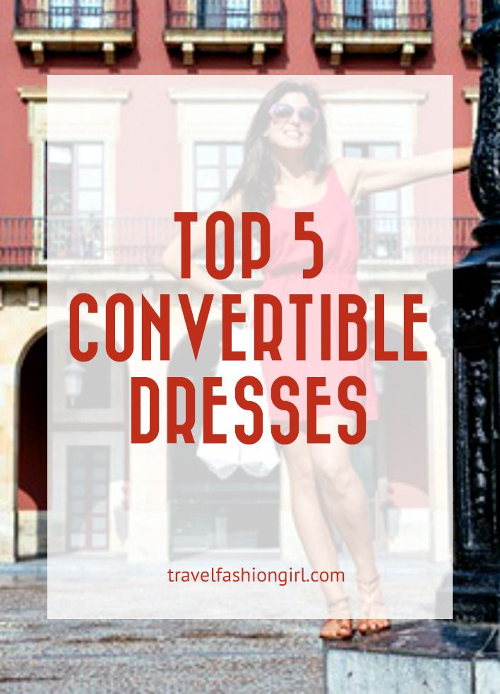 Best Convertible Travel Dresses Flirty Feminine And Functional Too Travel Dress European Travel Outfit Travel Outfit Summer