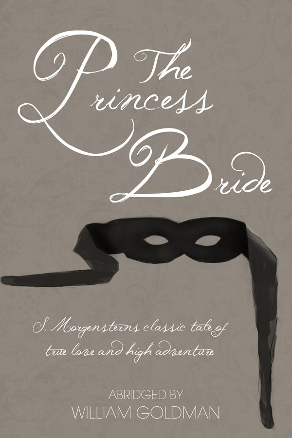 Anyone Who Says Diffely Is Ing Something William Goldman The Princess Bride