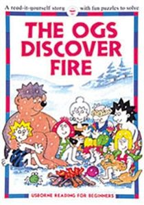 The Ogs Discover Fire Read-it-yourself story with puzzles to solve! $4.95