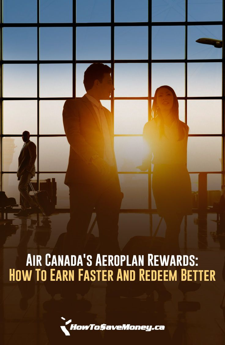 Air canadas aeroplan rewards how to earn faster and