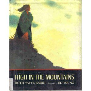 High in the Mountains by Ruth Yaffe Radin