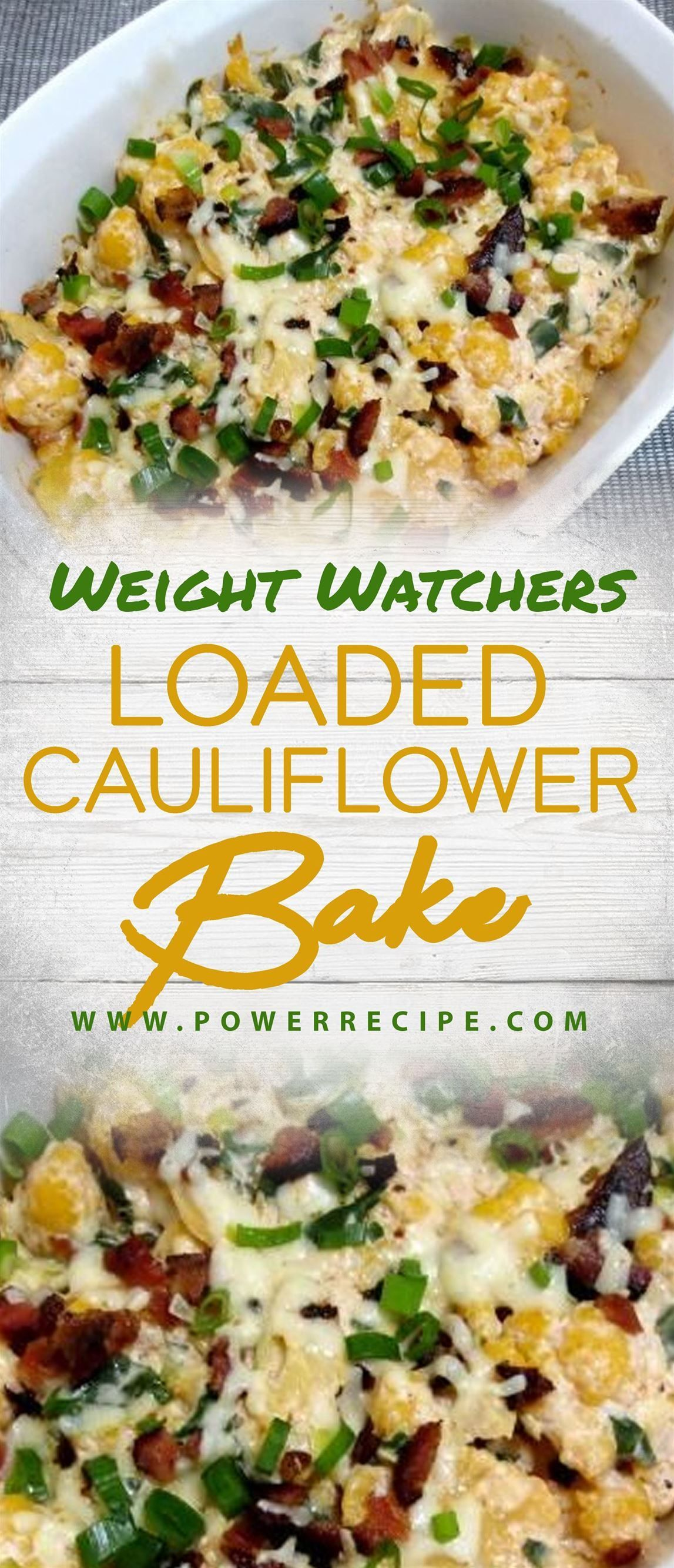 Weight Watchers Loaded Cauliflower Bake!!! - All about Your Power Recipes #loadedcauliflowerbake