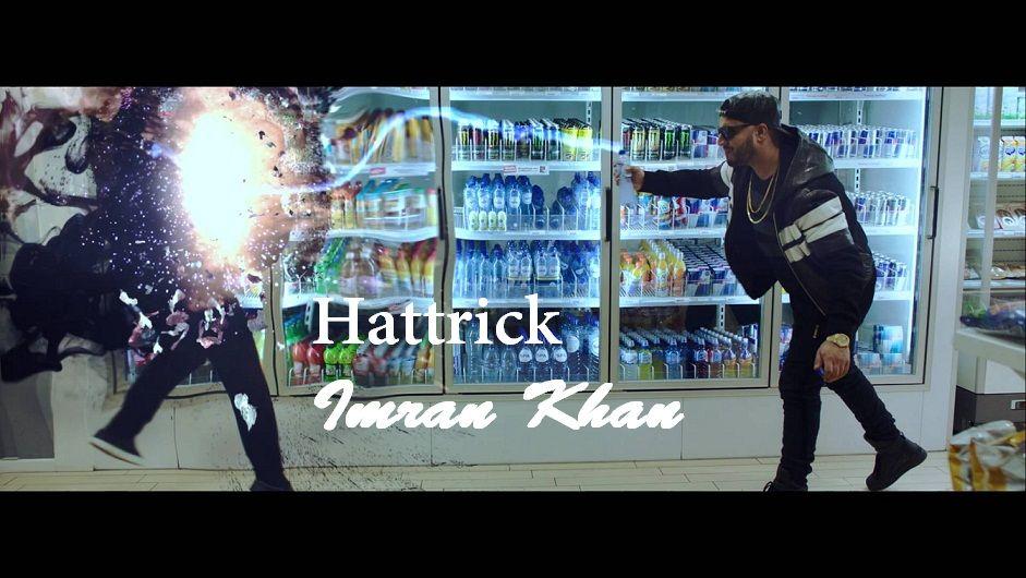 Imran Khan S New Song Is Out Which Is Called Hattrick Http Www Lyricshawa Com 2016 02 Hattrick Lyrics Imran Khan Punjabi Song News Songs Favorite Lyrics