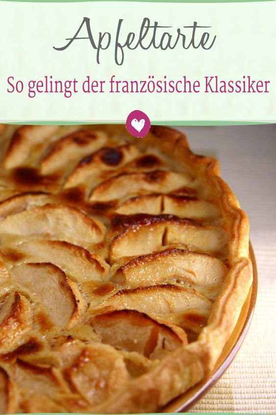 Photo of Apple tart: the recipe for a French classic