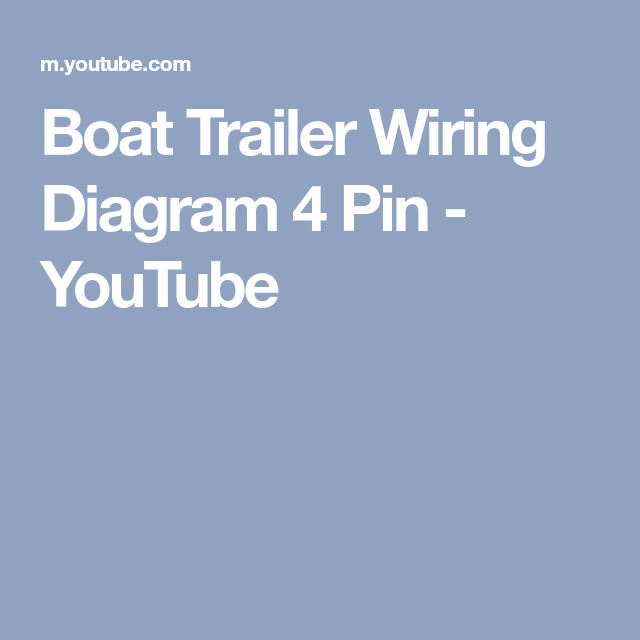 Boat Trailer Wiring Diagram 4 Pin - YouTube | teardrop instructions ...
