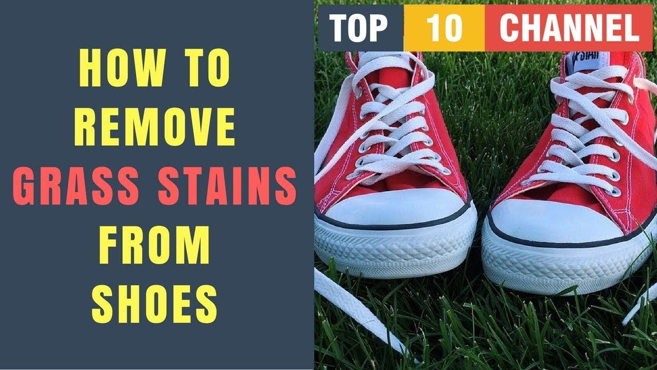 How To Remove Grass Stains From Canvas Shoes How To Get Grass