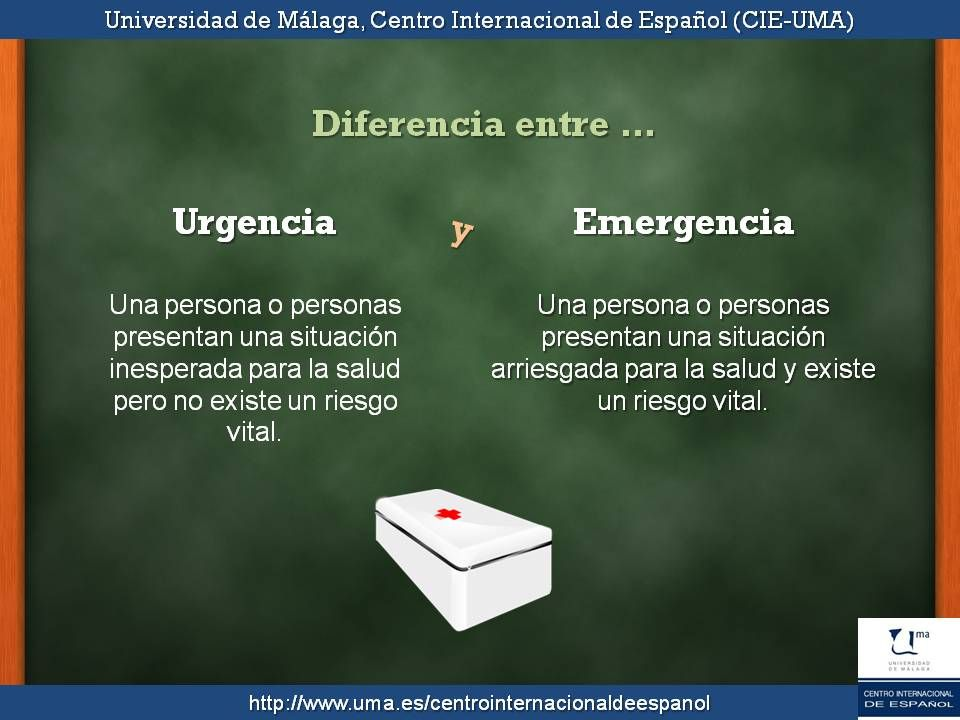 Diferencia entre urgencia y emergencia.