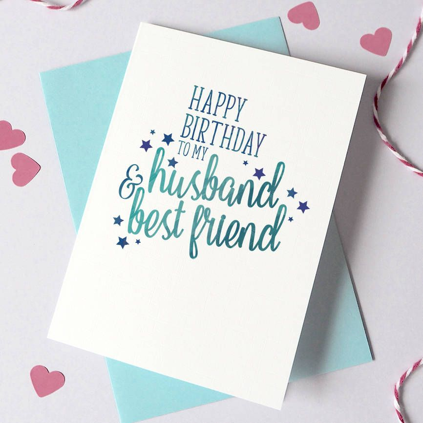 Check Cute Of Best Birthday Card For Husband In 2020 Birthday Cards For Friends Husband Birthday Card Cool Birthday Cards