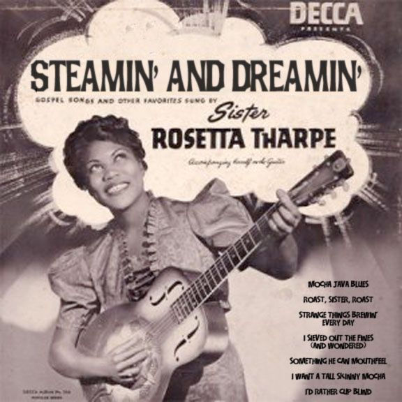 Sister Rosetta Tharpe: May You Never Be Forgotten | mag's