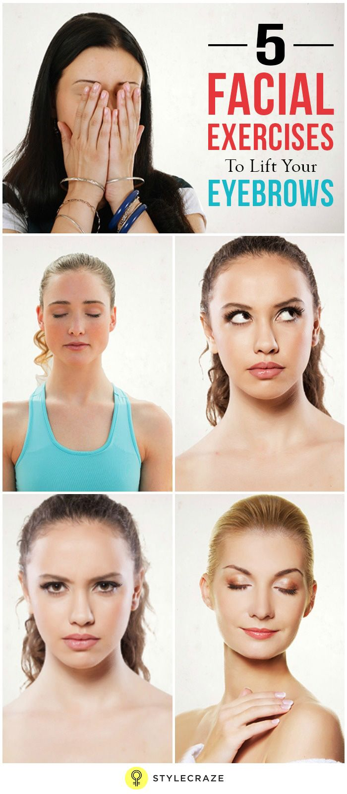 5 Best Facial Exercises To Lift Your Eyebrows