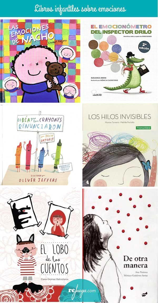 55 Libros Infantiles Sobre Emociones Para Niños Rejuega Y Disfruta Jugando Educacion Emocional Infantil Control De La Ira Para Niños Cuentos Emociones