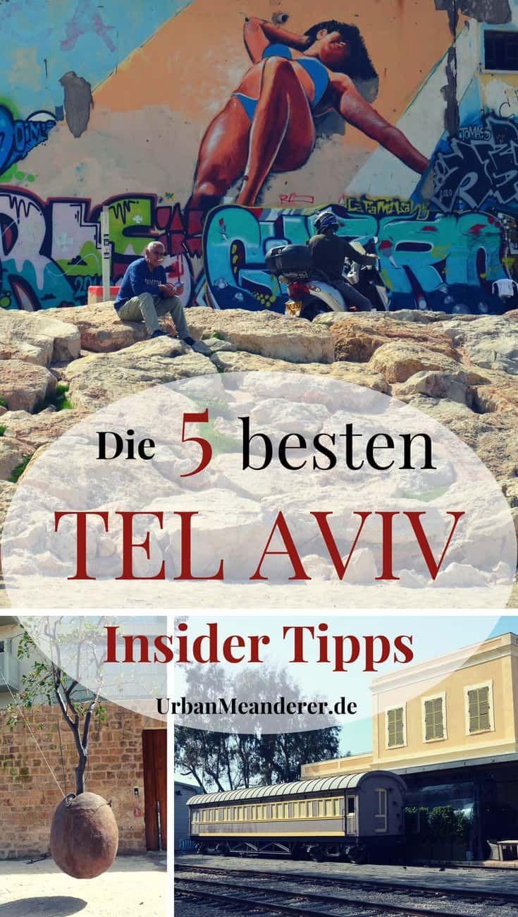 Die 5 besten Tel Aviv Insider Tipps abseits der Touristenmassen #middleeast