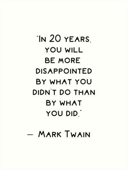 'Inspirational quote by  Mark Twain  ' Art Print by BrightNomad