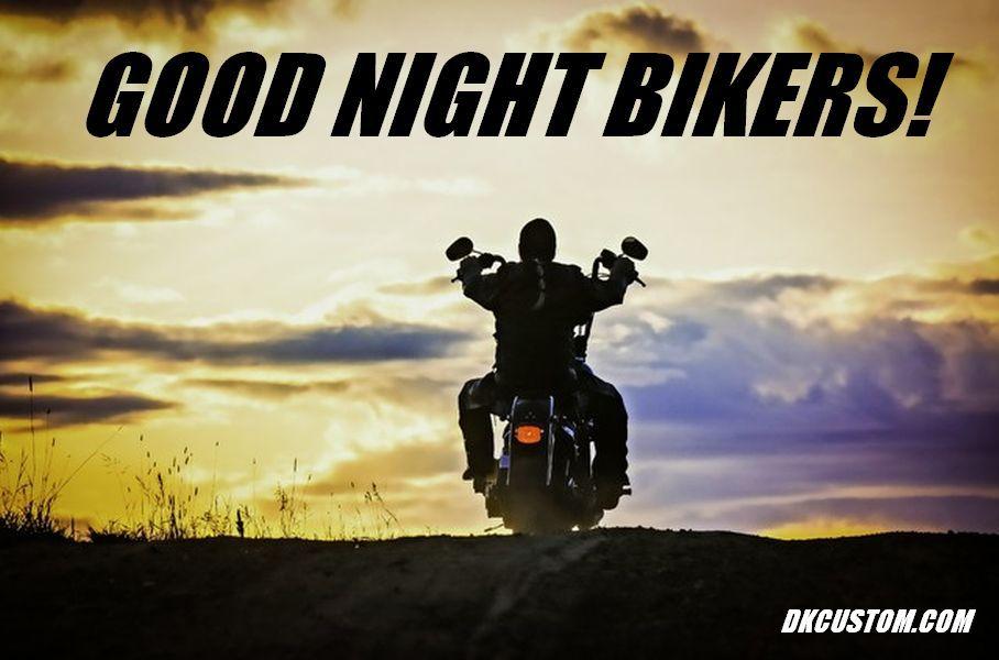 Good Night Bikers Goodnight Bikers Sunset Bike Motorcycles