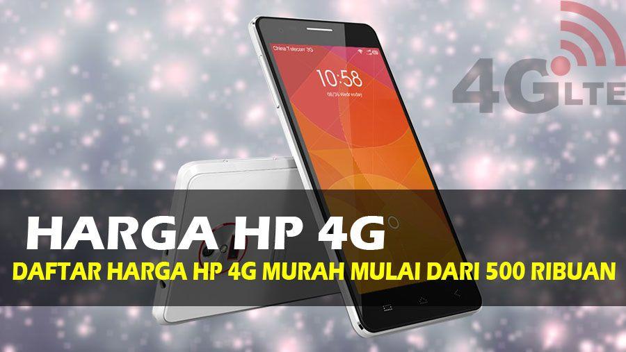 36 HP Android 4G Murah + Spesifikasi Dewa Harga Mulai 500