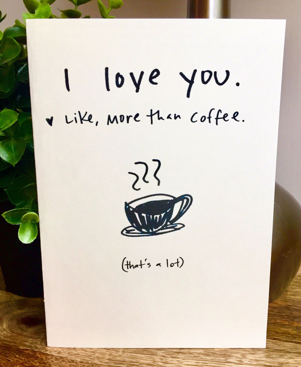 I Love You More Than Coffee Lover Card Handmade Funny Sidesandwich By SideSandwich