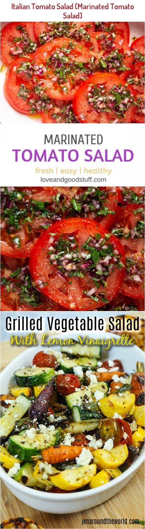 Perfectly Ripe Juicy Tomatoes Marinated In Olive Oil Red Wine Vinagar Basil And Garlic This Delicious In 2020 Tomato Salad Grilled Vegetable Salads Juicy Tomatoes