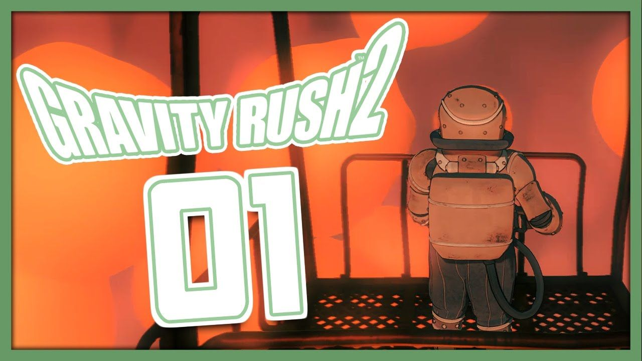 Video Gravity Rush 2 Lets Play Walkthrough Part 01 A Lazy Sony Ps4