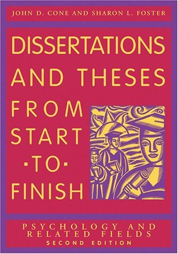 Dissertation And These From Start To Finish Psychology Related Field By John D Cone Http Www Amazon Com Dp Books Book