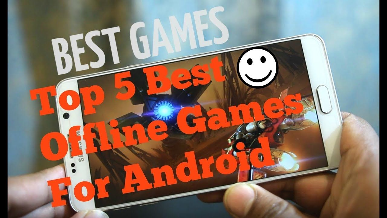 best offline games android 2019