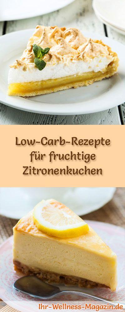 7 Low-Carb-Rezepte für fruchtige Zitronenkuchen: Gesund, kalorienreduziert, ohne Getreidemehl und ohne Zuckerzusatz ...