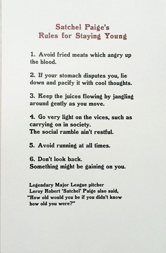 Satchel Paige S Rules For Staying Young Buddhist Quotes Best Sports Quotes Stay Young