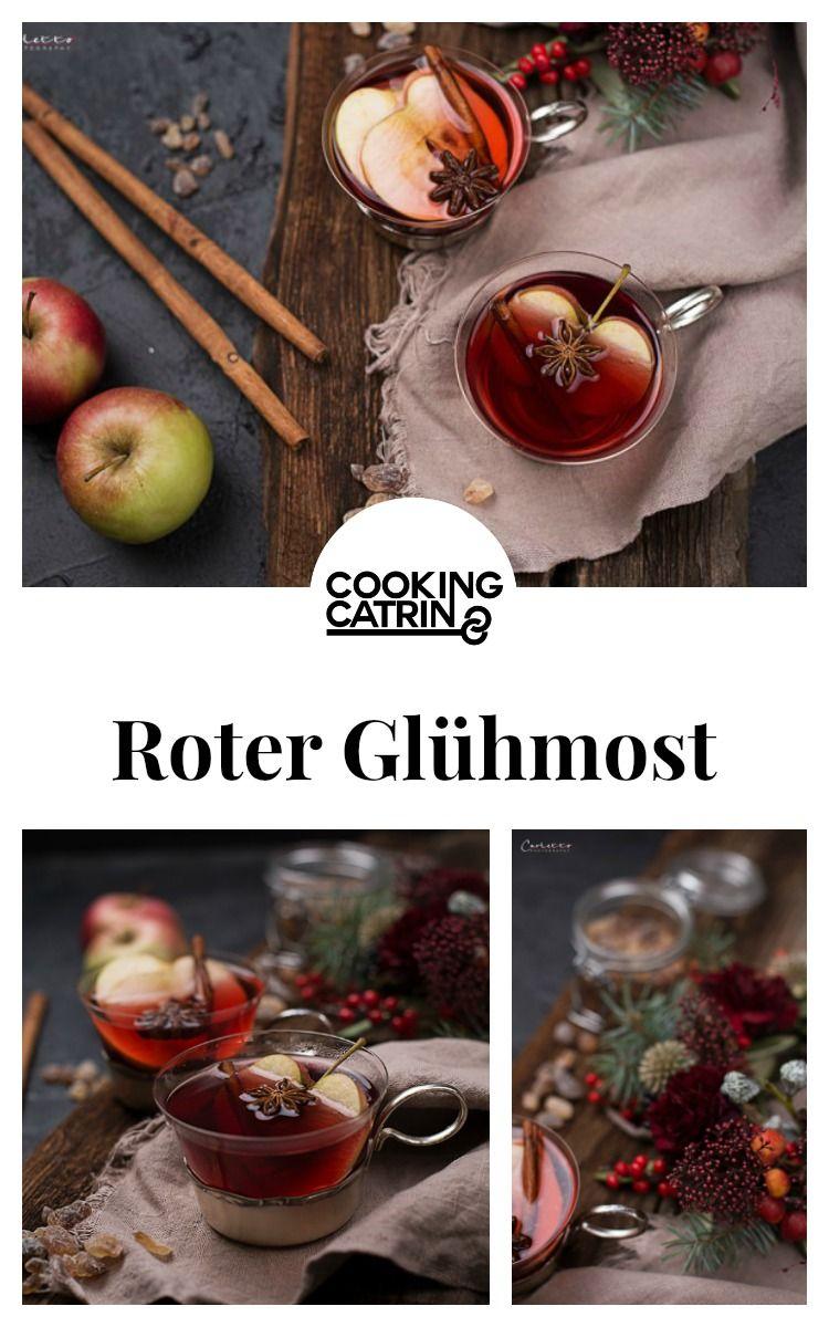 Roter Glühmost - Rezept von Foodbloggerin | Pinterest ...