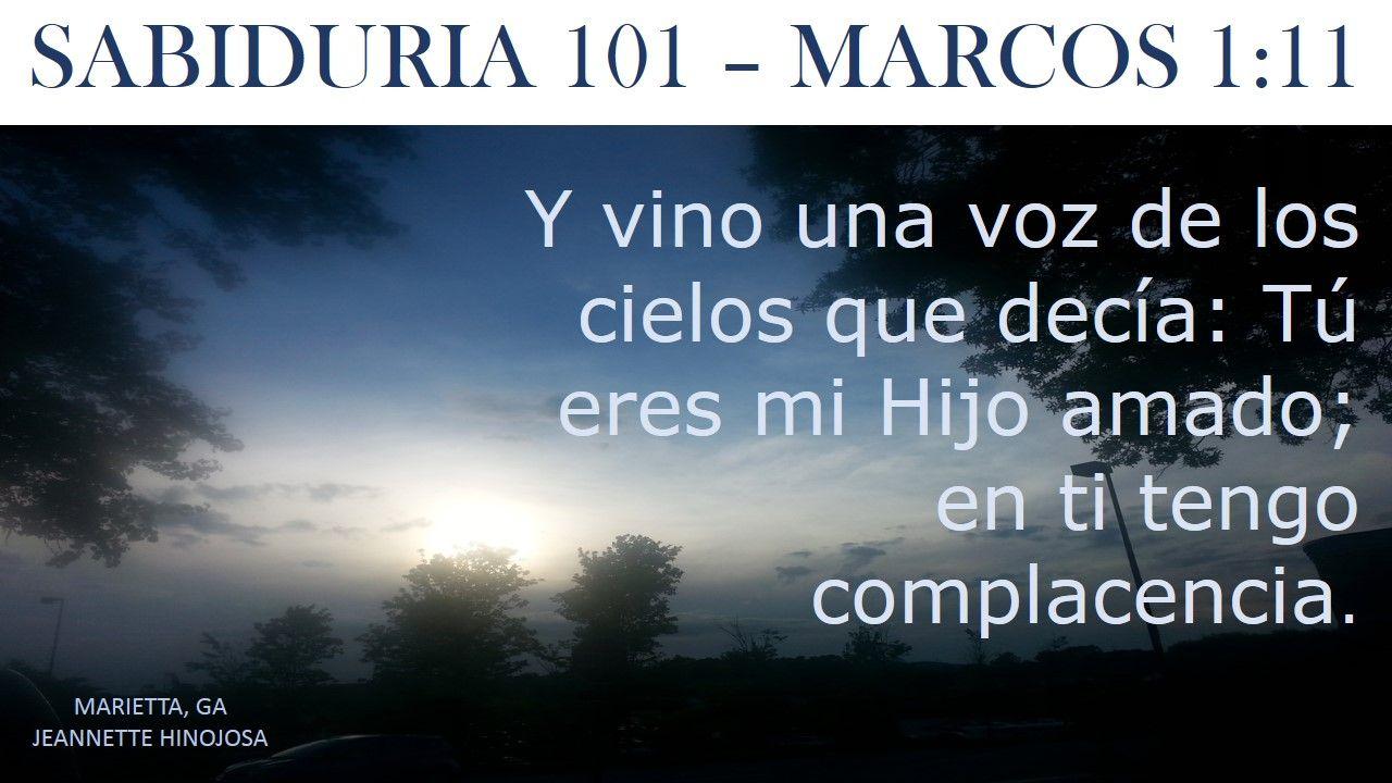 MARCOS 1:11 - MARIETTA, GA | SABIDURIA 101 | Pinterest
