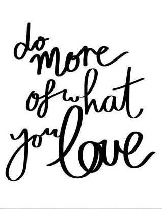 Do What You Love Quotes