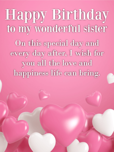 I Wish For You All The Love Happy Birthday Wishes Card For Sister