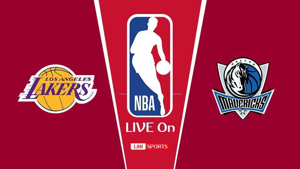 LIVE! Los Angeles Lakers vs Dallas Mavericks NBA Reddit