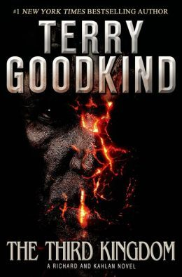 THE THIRD KINGDOM by Terry Goodkind - Terry Goodkind returns to the lives of Richard Rahl and Kahlan Amnell—in The Third Kingdom, the direct sequel to his #1 New York Times bestseller The Omen Machine. - Publisher's description