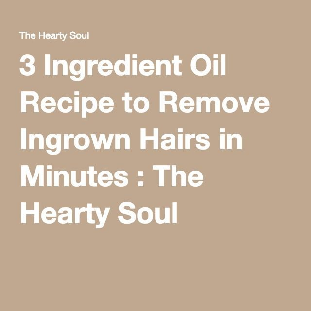 3 Ingredient Oil Recipe To Remove Ingrown Hairs In Minutes