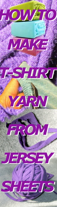 Kabram Krafts: How To Make T-Shirt Yarn from Jersey Sheets