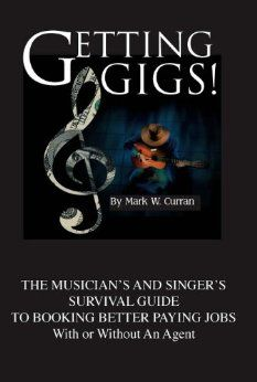 There S Some Good Advice In Here It Even Covers Cruise Ship Gigs Good Paying Jobs Music Business Musician